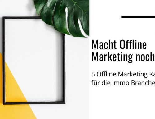 Offline Marketing für Immobilien Büros